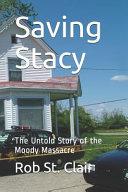Saving Stacy