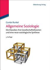 Allgemeine Soziologie: Gesellschaftstheorie, Sozialstruktur und Semantik, Ausgabe 3