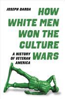 How White Men Won the Culture Wars PDF