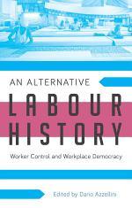 An Alternative Labour History