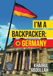 I'm A Backpacker: Germany