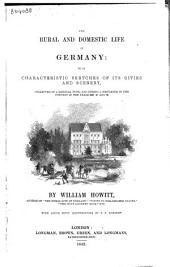 The Rural and Domestic Life of Germany: With Characteristic Sketches of Its Cities and Scenery