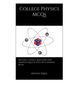 College Physics Multiple Choice Questions and Answers  MCQs