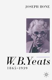 W. B. Yeats, 1865–1939: Edition 2