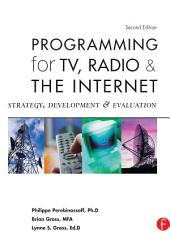 Programming for TV, Radio & The Internet: Strategy, Development & Evaluation, Edition 2