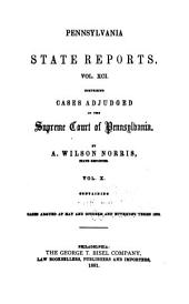Pennsylvania State Reports Containing Cases Decided by the Supreme Court of Pennsylvania: Volume 91