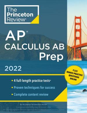 Princeton Review AP Calculus AB Prep 2022