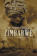 The Forgotten Child of Zimbabwe