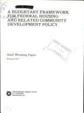 A budgetary framework for Federal housing and related community development policy