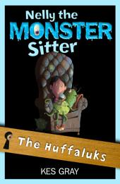 Nelly the Monster Sitter 7: The Huffaluks
