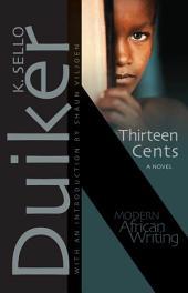 Thirteen Cents: A Novel