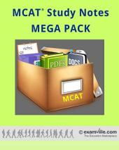 MCAT Study Review Notes - MEGA PACK (900+ Pages): Quick Review for the MCAT - Facts, Mnemonics and More.