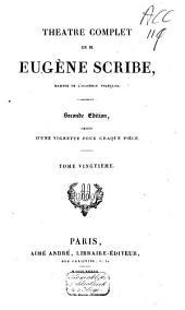 Théàtre complet de M. Eugène Scribe: Volume20