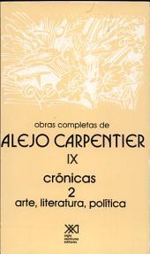 Crónicas: arte, literatura, política, Volumen 9