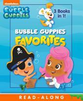 Bubble Guppies Favorites (Bubble Guppies)