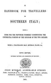 A Handbook for Travellers in Southern Italy ... Fifth edition [of the work originally written by Octavian Blewitt], entirely revised and corrected on the spot