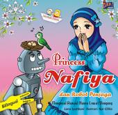 Princess Nafiya dan Robot Penjaga: Mengenal Asmaul Husna Lewat Dongeng