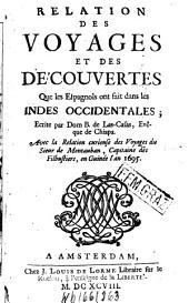Relation des voyages et des découvertes que les Espagnols ont fait dans les Indes Occidentales
