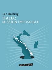 ITALIA: MISSION IMPOSSIBLE