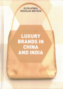 Luxury Brands in China and India