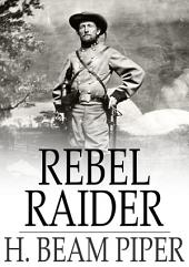 Rebel Raider