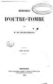 Mémoires d'outre-tombe, 2: Volumes3à4