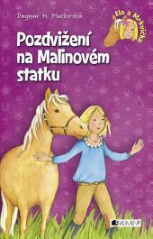 Ela a Mrkvička – Pozdvižení na Malinovém statku