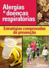 Alergias e doenças respiratórias: Estratégias comprovadas de prevenção
