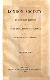 London Society: Volume 5; Volume 7