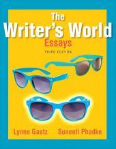 The Writer's World: Essays, Edition 3