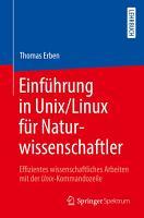 Einf  hrung in Unix Linux f  r Naturwissenschaftler PDF
