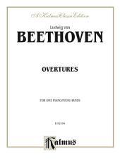 Beethoven Overtures: Piano Duet (1 Piano, 4 Hands)