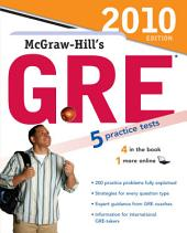 McGraw-Hill's GRE, 2010 Edition: Edition 2