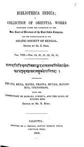 Īśā, Kena, Kāṭha(ka), Praśna, Muṇḍa(ka), Māṇḍūkya Upaniṣads