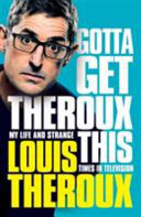 Gotta Get Theroux This SIGNED EDITION