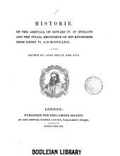 History of the Arrival of Edward the Fourth in England and the Final Recovery of His Kingdoms from Henry the Sixth, A.D. 1471: Volumes 1-105