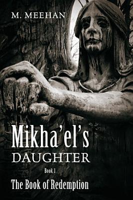 Mikha el s Daughter