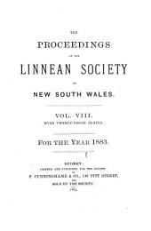 Proceedings of the Linnean Society of New South Wales: Volume 8