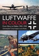Luftwaffe in Colour  Volume 2 PDF