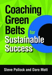 Coaching Green Belts for Sustainable Success