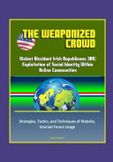 The Weaponized Crowd PDF