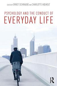 Psychology and the Conduct of Everyday Life Book