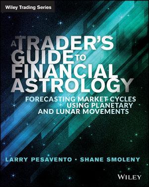 A Trader s Guide to Financial Astrology