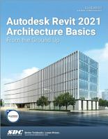 Autodesk Revit 2021 Architecture Basics PDF