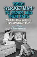 1950s  Rocketman  TV Series and Their Fans PDF