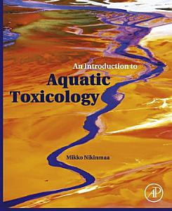 An Introduction to Aquatic Toxicology