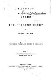 Reports of Cases Adjudged in the Supreme Court of Pennsylvania [May Term 1841 - May Term 1845]