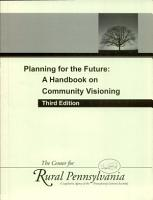 Planing for the Future  A Handbook on Community Visioning  3rd  ed   PDF