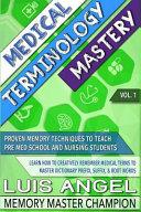 Medical Terminology Mastery