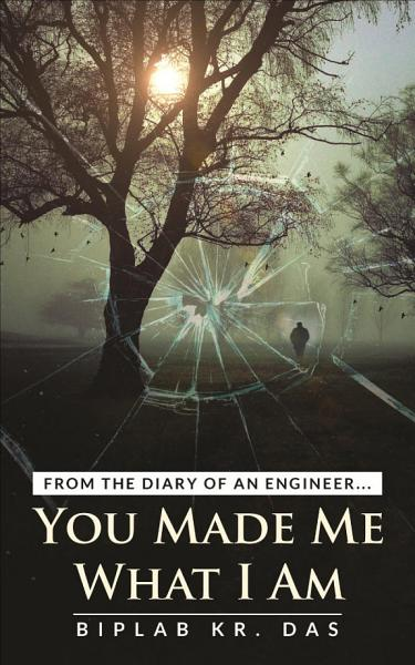 Download You Made Me What I Am Book
